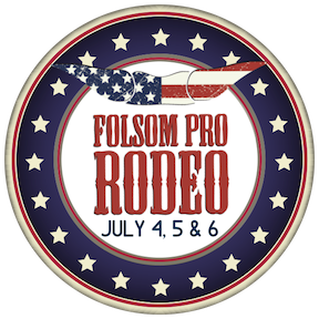 Folsom Pro Rodeo July 4-6th